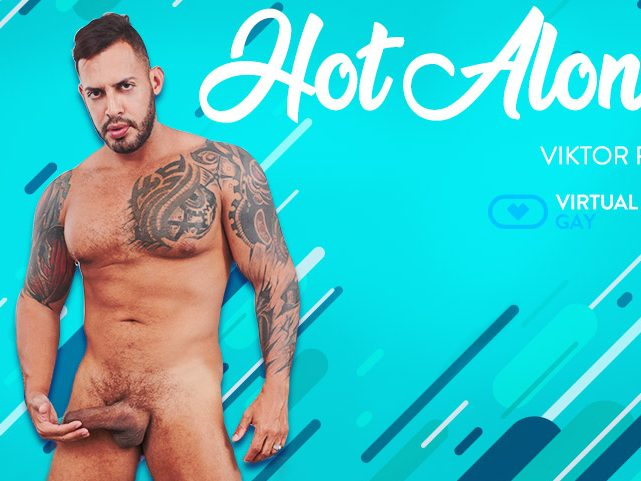 Hot alone